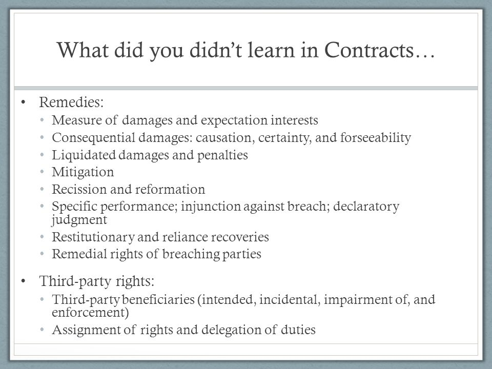 What did you didn't learn in Contracts…