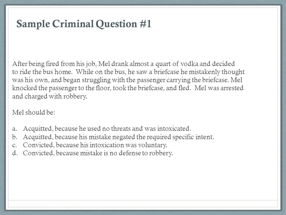 Sample Criminal Question #1