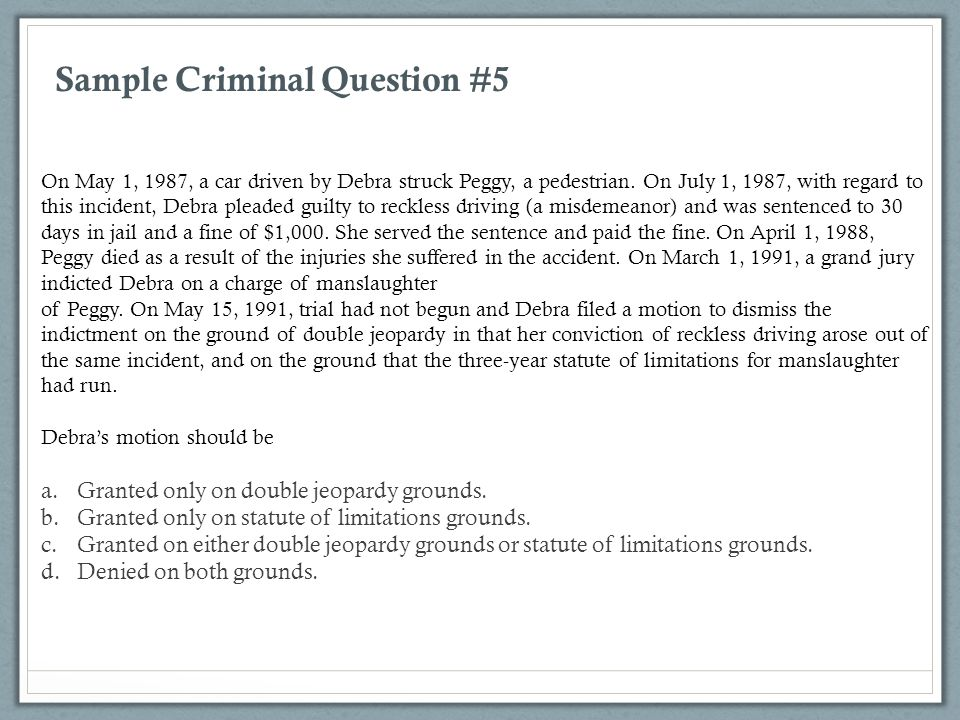 Sample Criminal Question #5