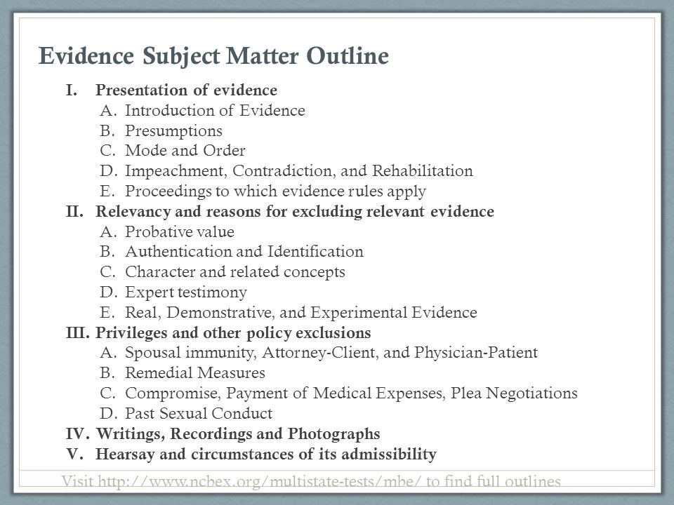 Evidence Subject Matter Outline