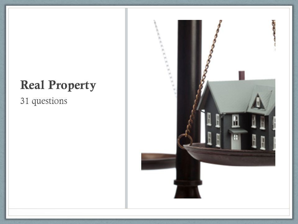 Real Property 31 questions