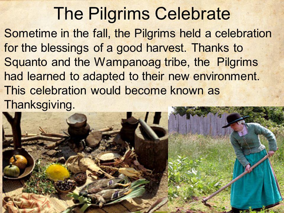 The Pilgrims Celebrate