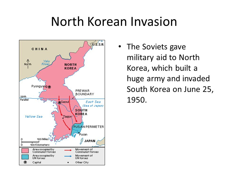 North Korean Invasion The Soviets gave military aid to North Korea, which built a huge army and invaded South Korea on June 25, 1950.