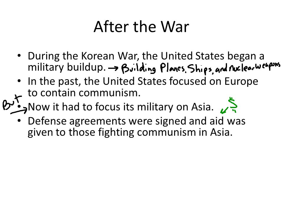 After the War During the Korean War, the United States began a military buildup.