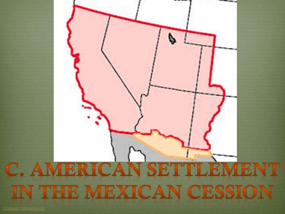 C. American Settlement in the Mexican Cession