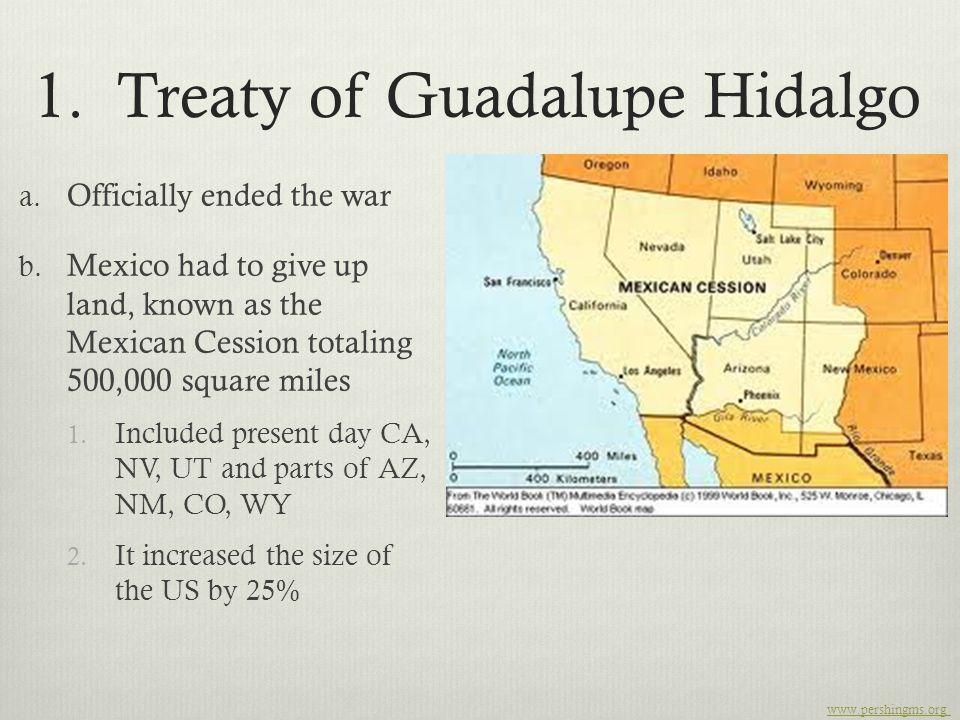 1. Treaty of Guadalupe Hidalgo