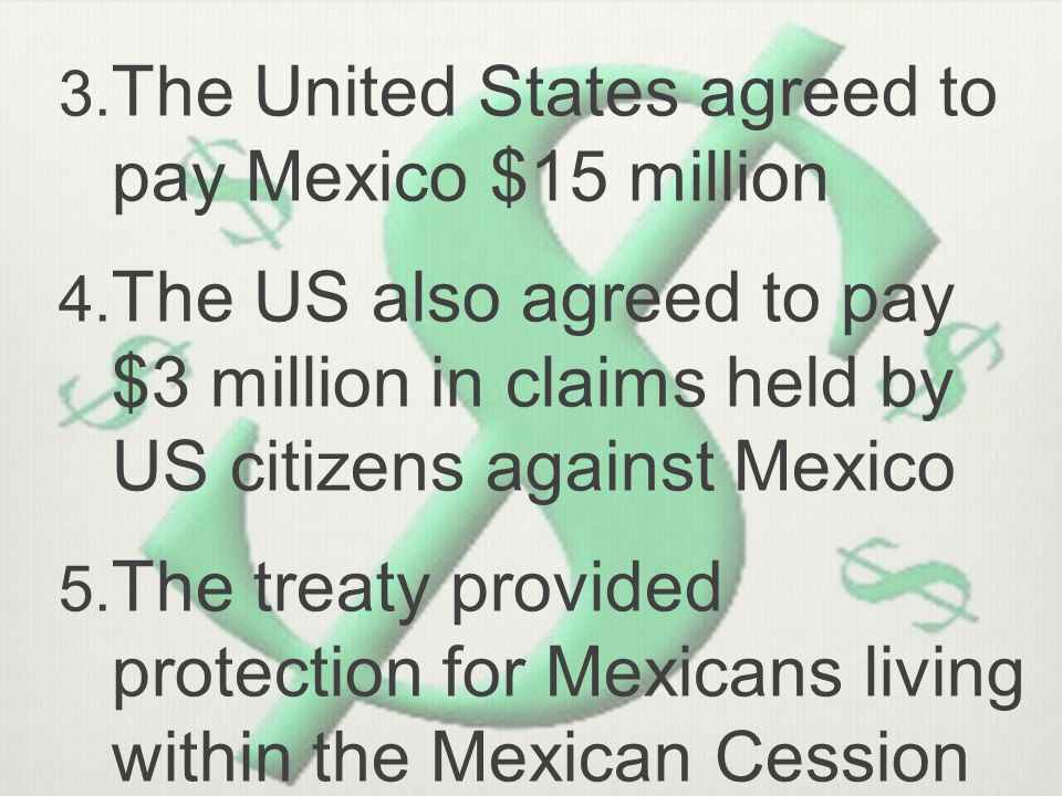 The United States agreed to pay Mexico $15 million