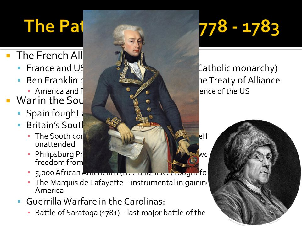 The Path to Victory, 1778 - 1783 The French Alliance: