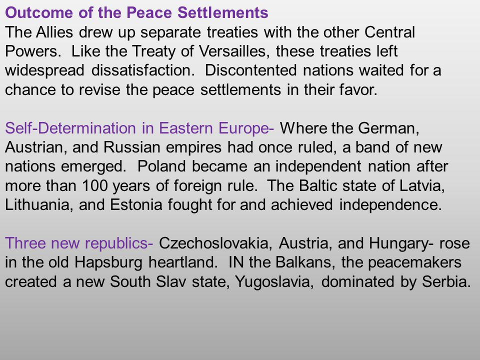 Outcome of the Peace Settlements