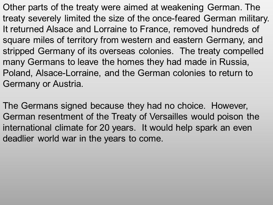 Other parts of the treaty were aimed at weakening German