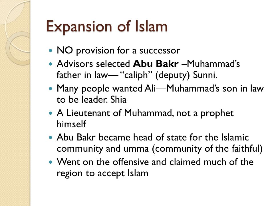 Expansion of Islam NO provision for a successor