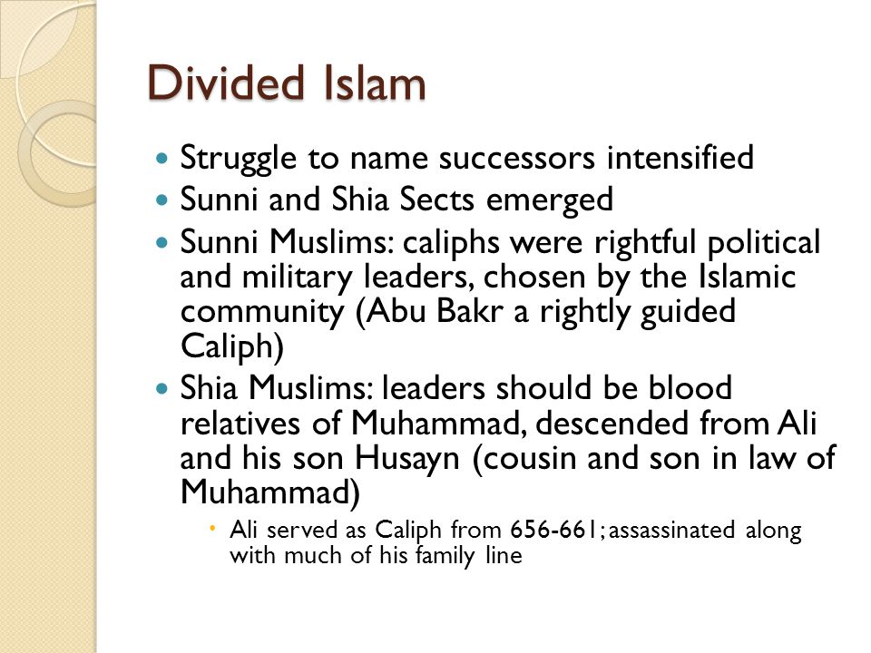 Divided Islam Struggle to name successors intensified
