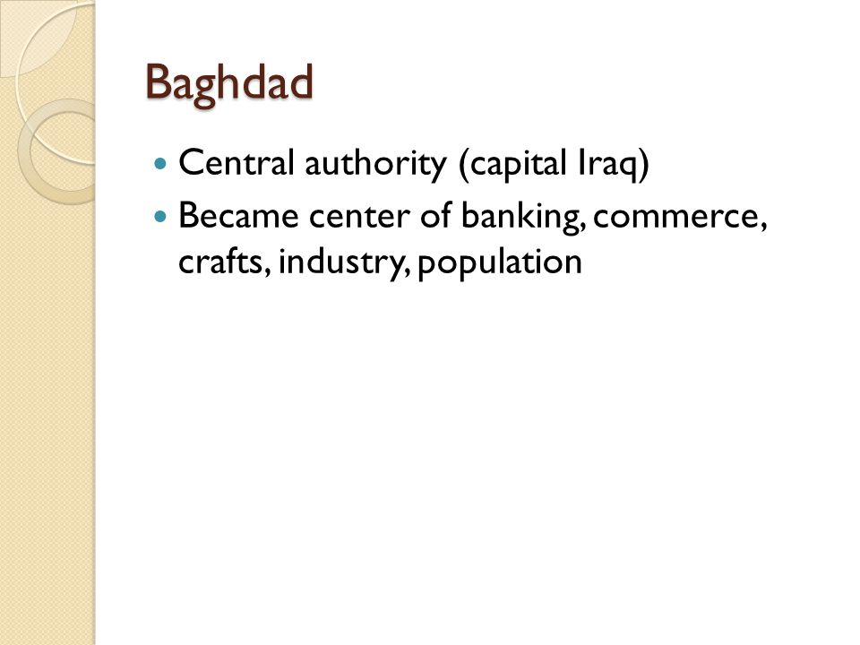 Baghdad Central authority (capital Iraq)