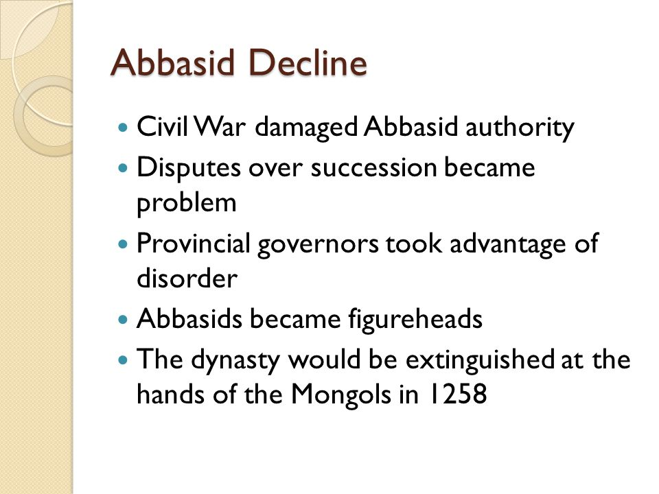 Abbasid Decline Civil War damaged Abbasid authority