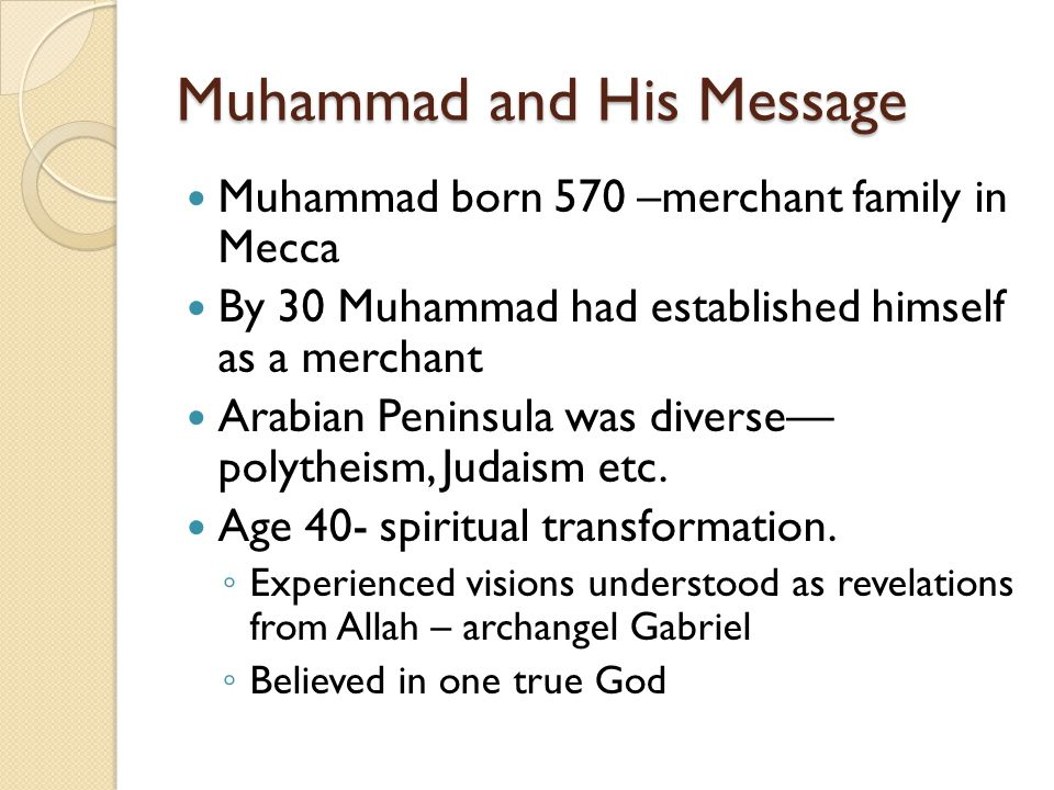 Muhammad and His Message
