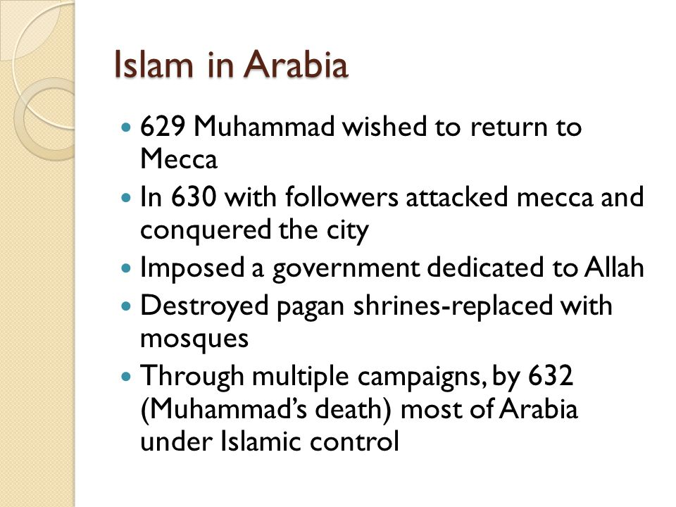 Islam in Arabia 629 Muhammad wished to return to Mecca