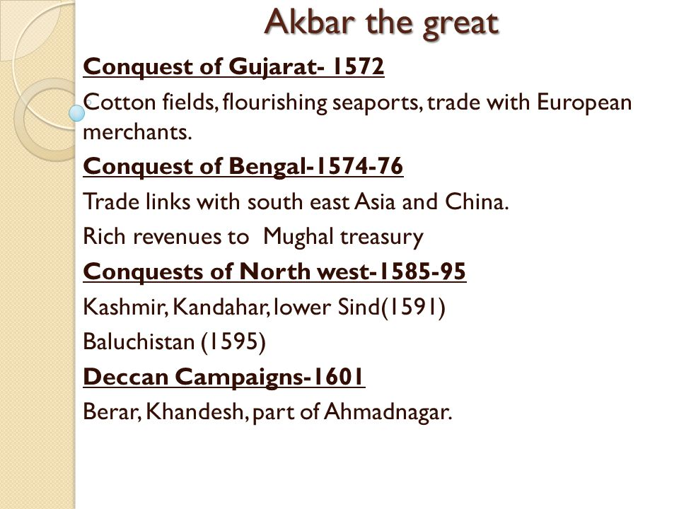 Akbar the great Conquest of Gujarat- 1572