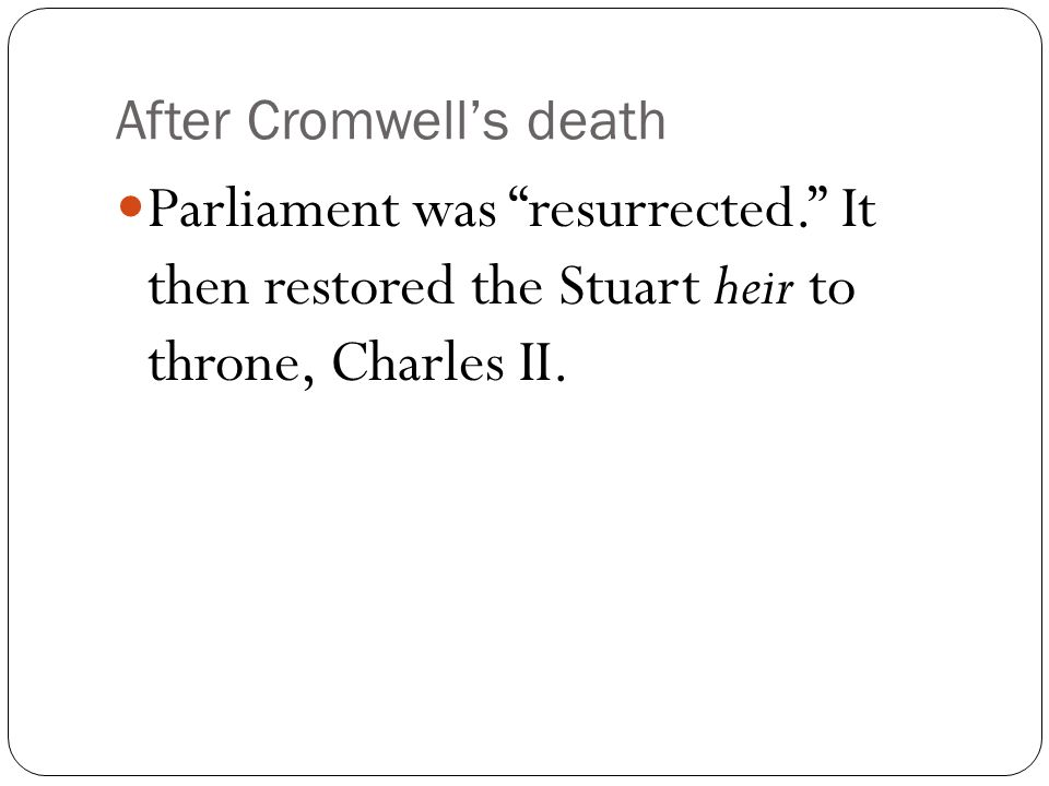 After Cromwell's death