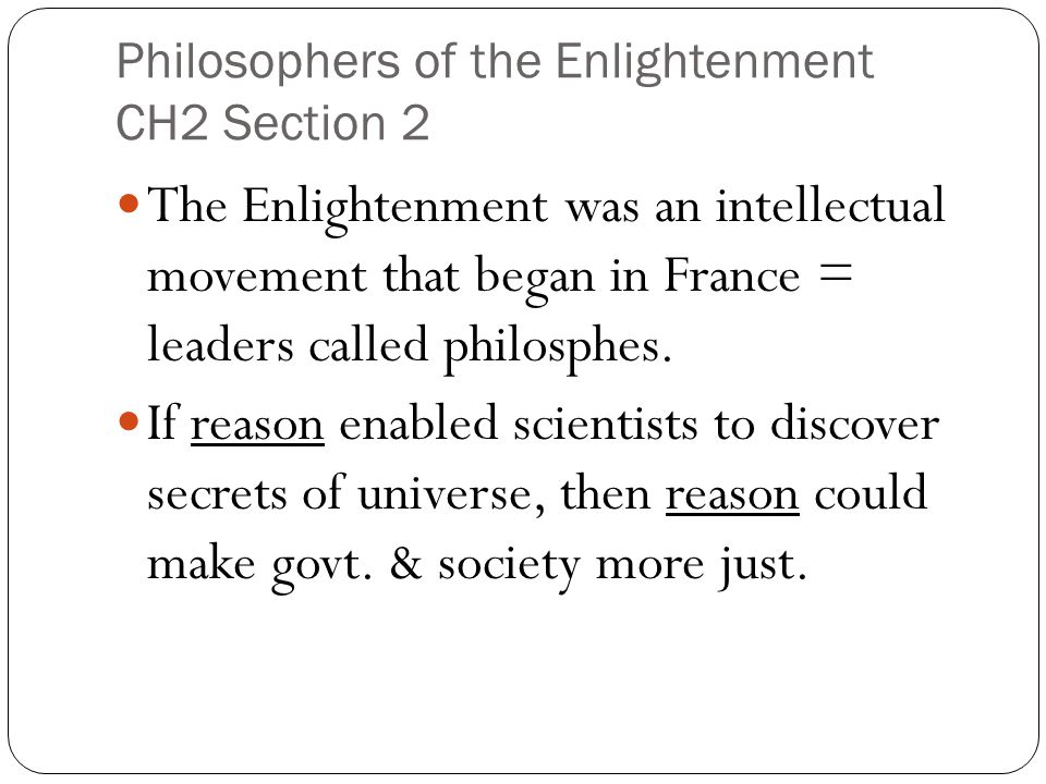Philosophers of the Enlightenment CH2 Section 2
