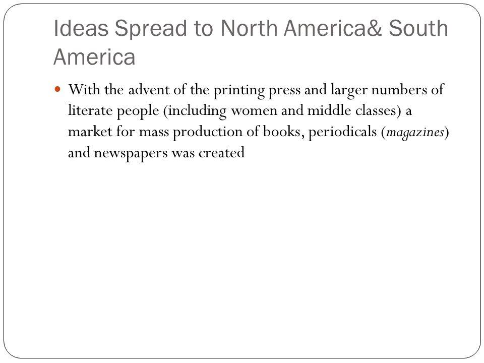 Ideas Spread to North America& South America