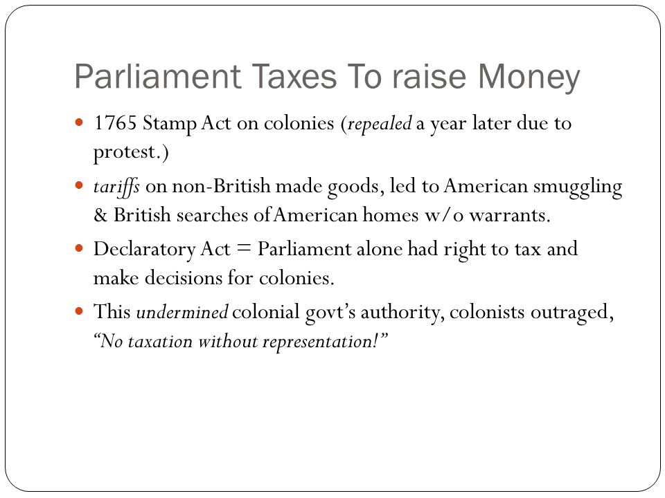 Parliament Taxes To raise Money