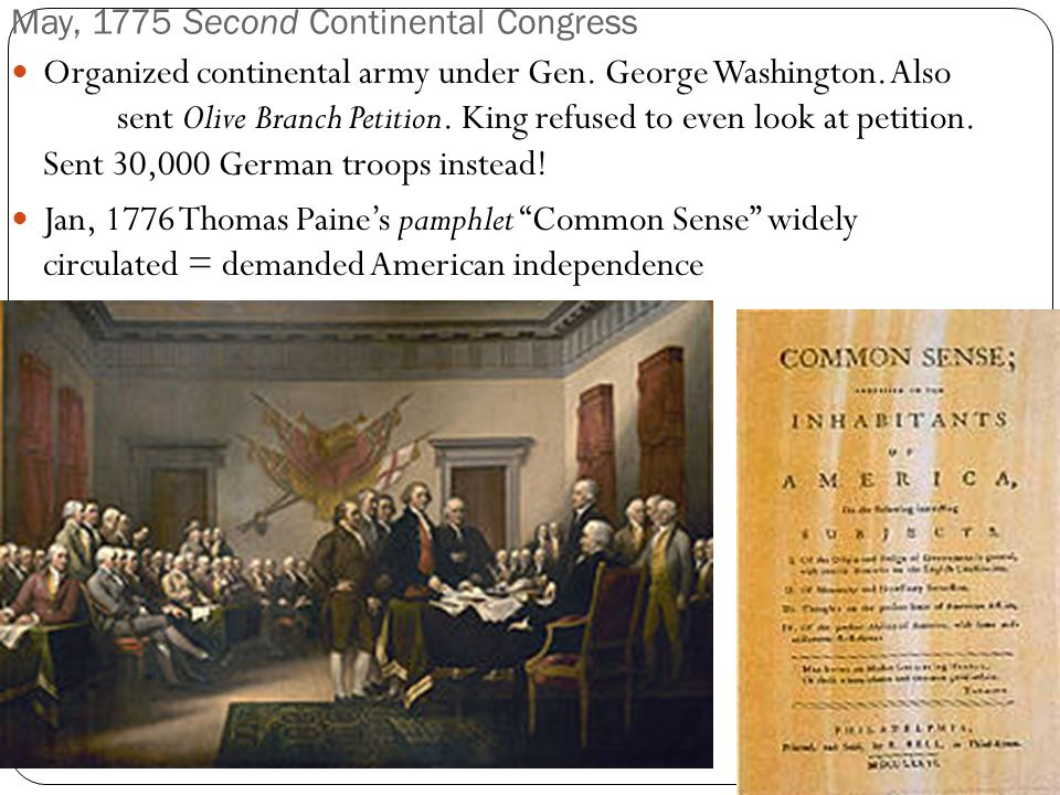 May, 1775 Second Continental Congress