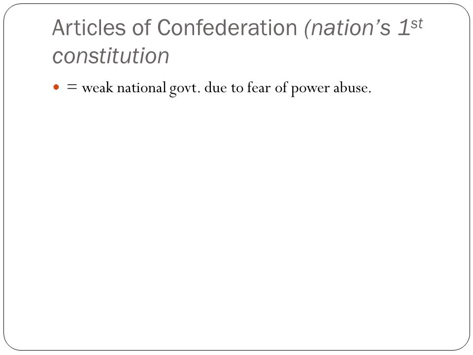 Articles of Confederation (nation's 1st constitution