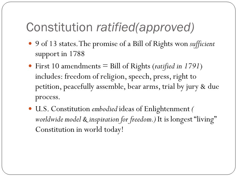 Constitution ratified(approved)