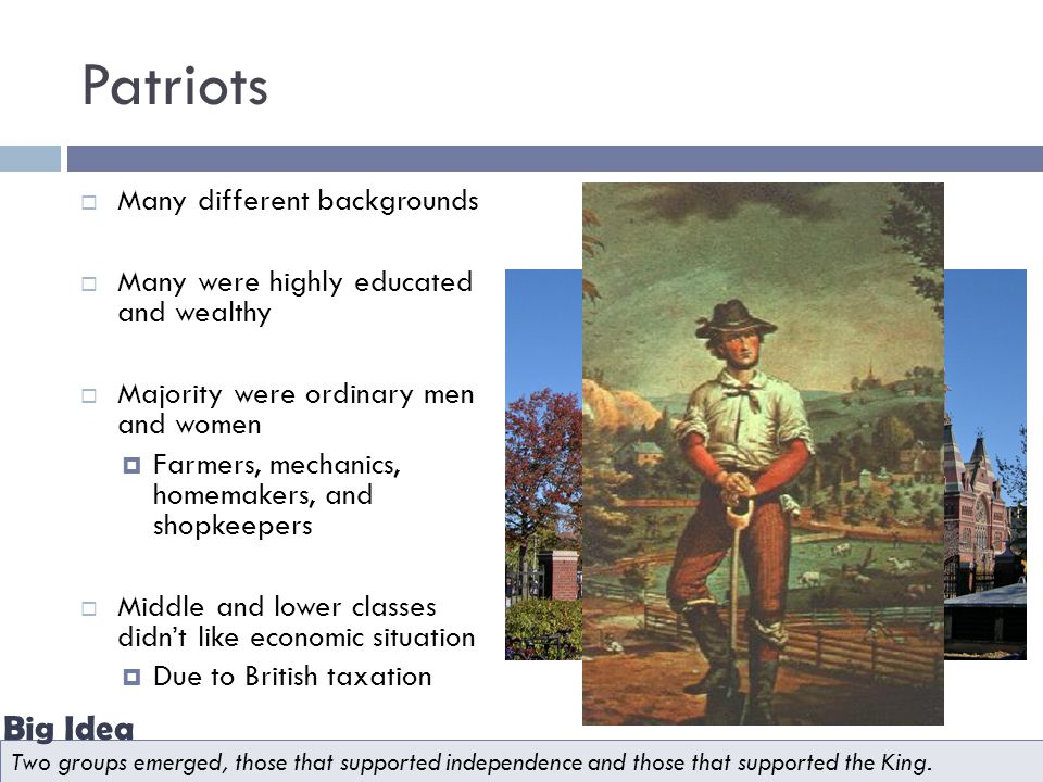 Patriots Big Idea Many different backgrounds