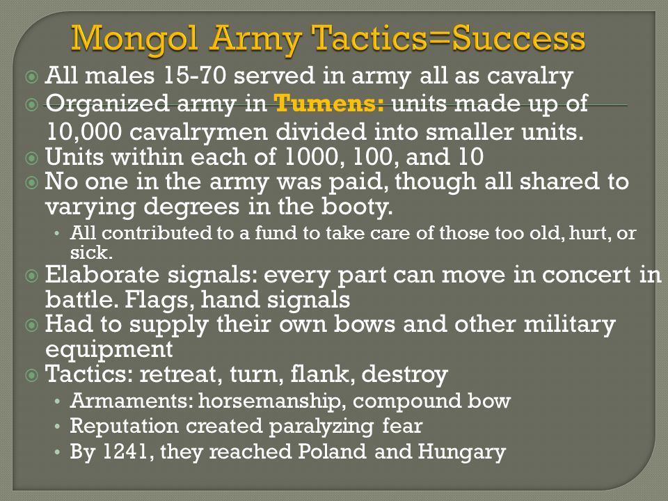 Mongol Army Tactics=Success