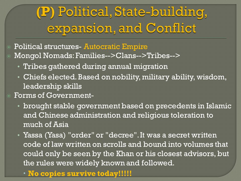 (P) Political, State-building, expansion, and Conflict
