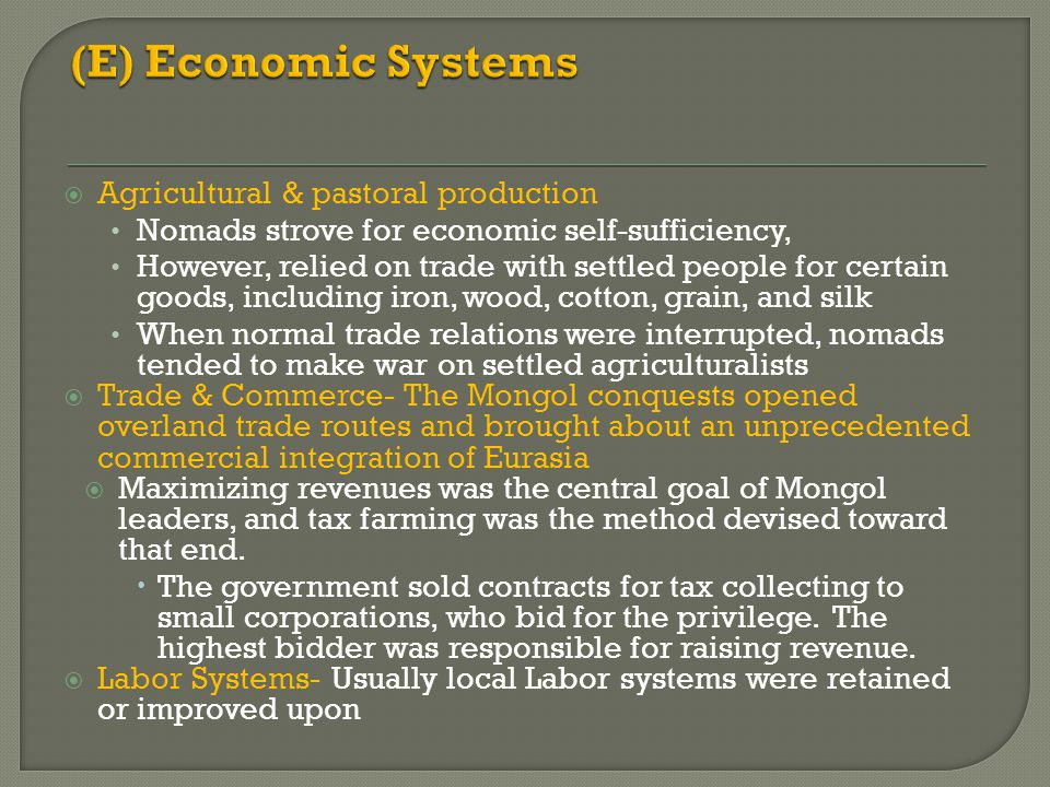 (E) Economic Systems Agricultural & pastoral production