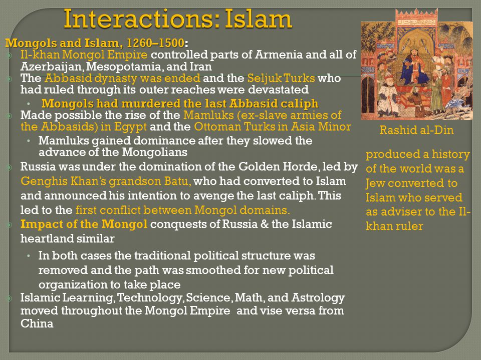 Interactions: Islam Mongols and Islam, 1260–1500: