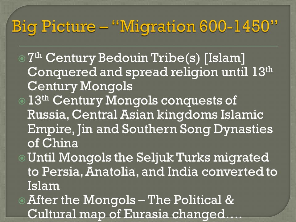Big Picture – Migration 600-1450