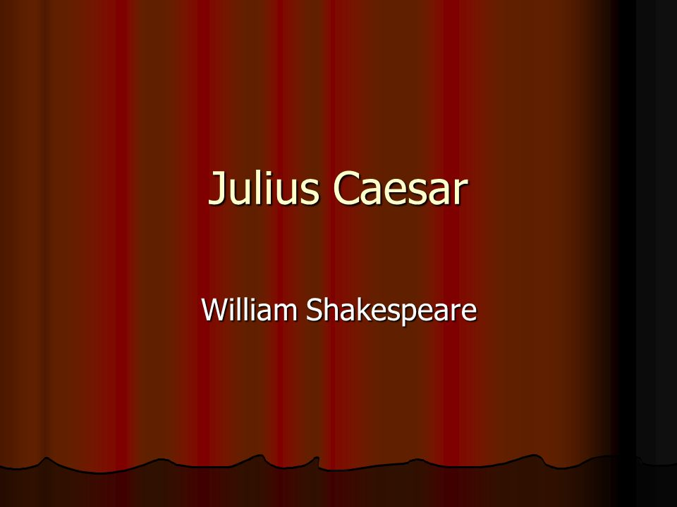 Julius Caesar William Shakespeare