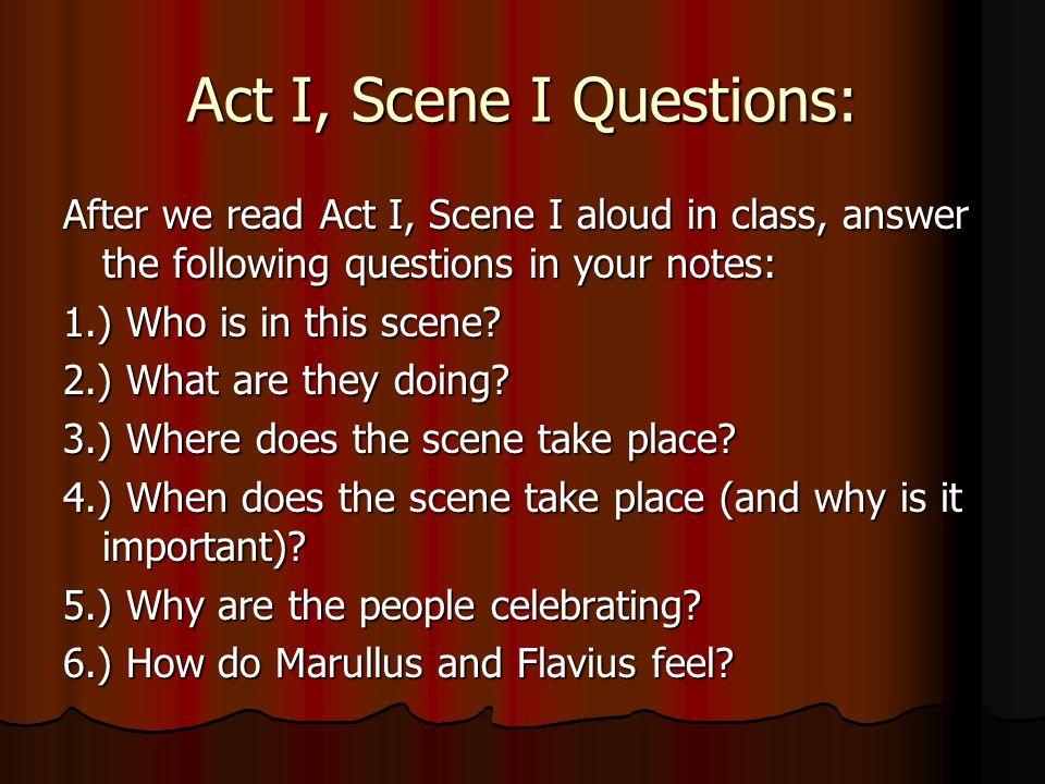 Act I, Scene I Questions:
