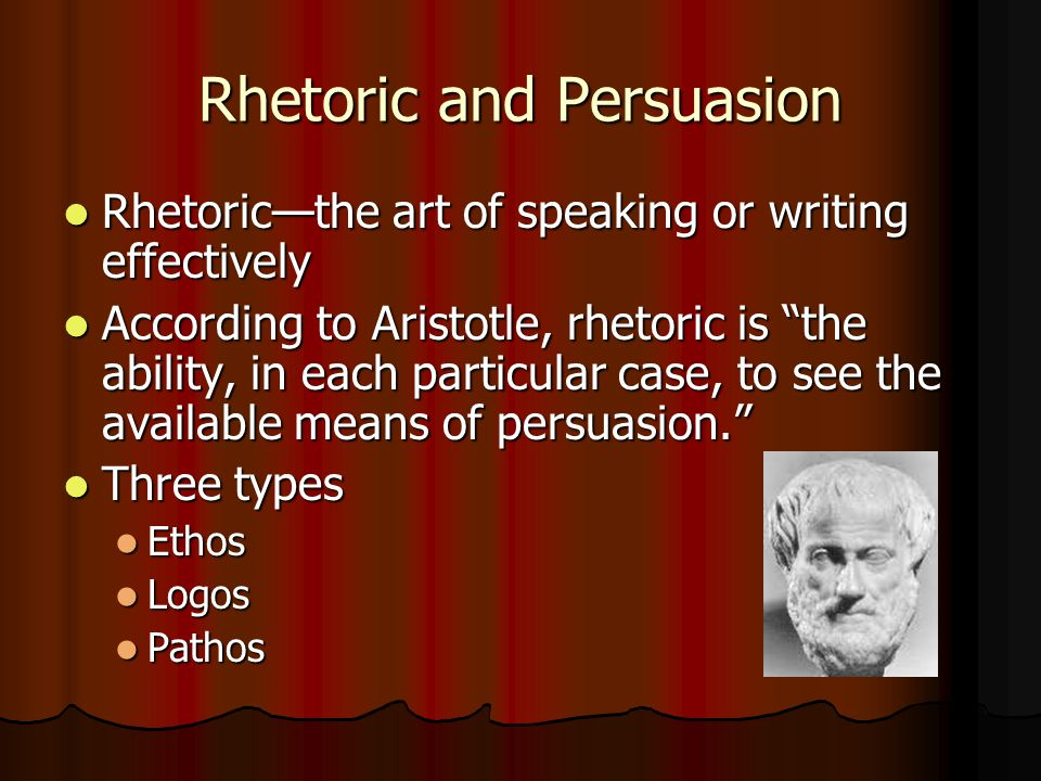Rhetoric and Persuasion