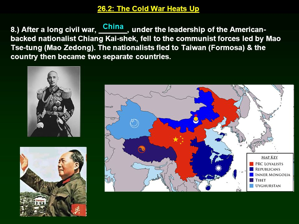 26.2: The Cold War Heats Up China.