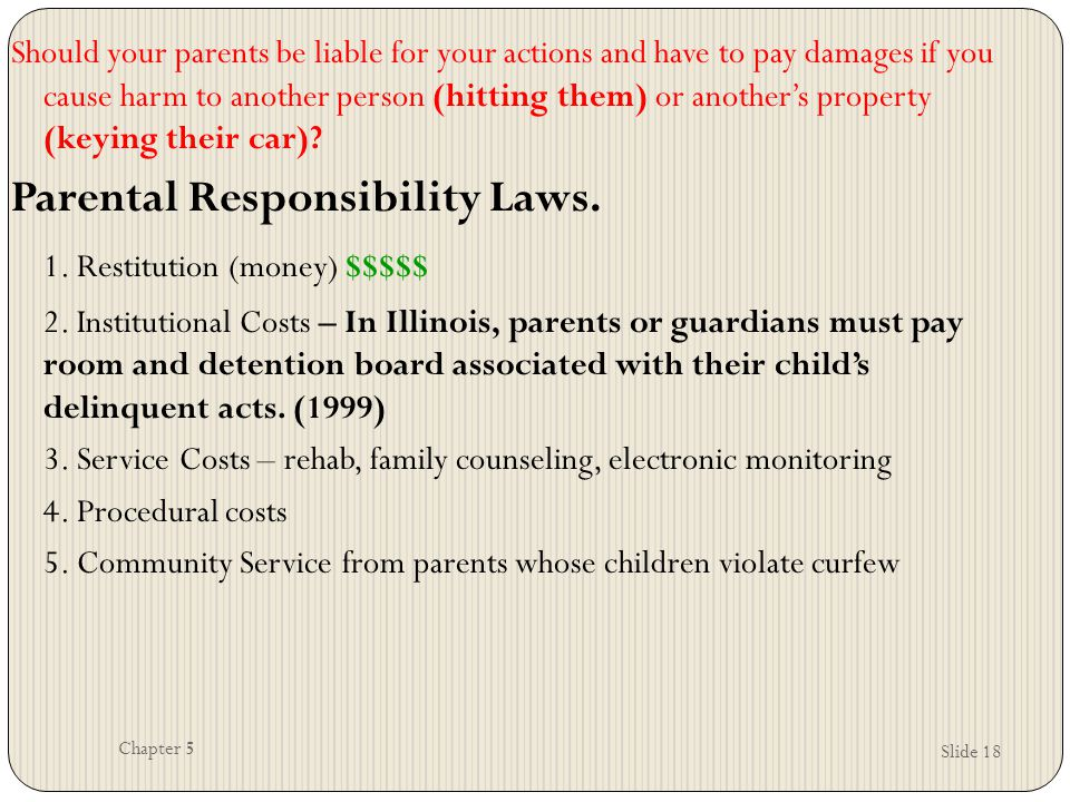 Parental Responsibility Laws. 1. Restitution (money) $$$$$