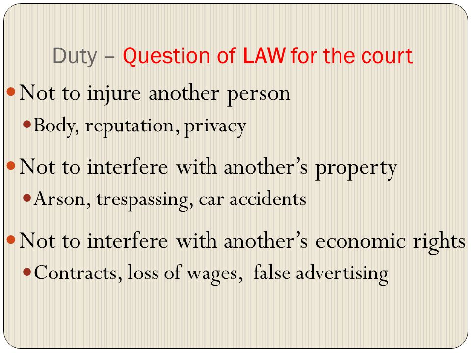 Duty – Question of LAW for the court