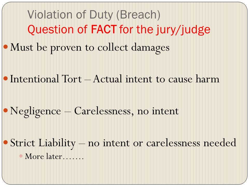 Violation of Duty (Breach) Question of FACT for the jury/judge