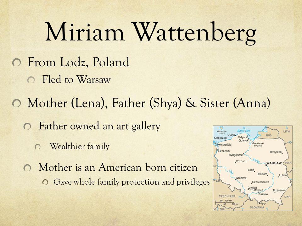 Miriam Wattenberg From Lodz, Poland