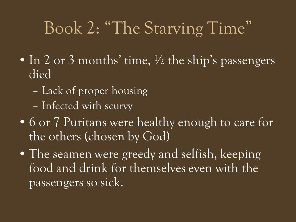 Book 2: The Starving Time