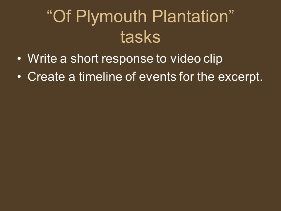 Of Plymouth Plantation tasks