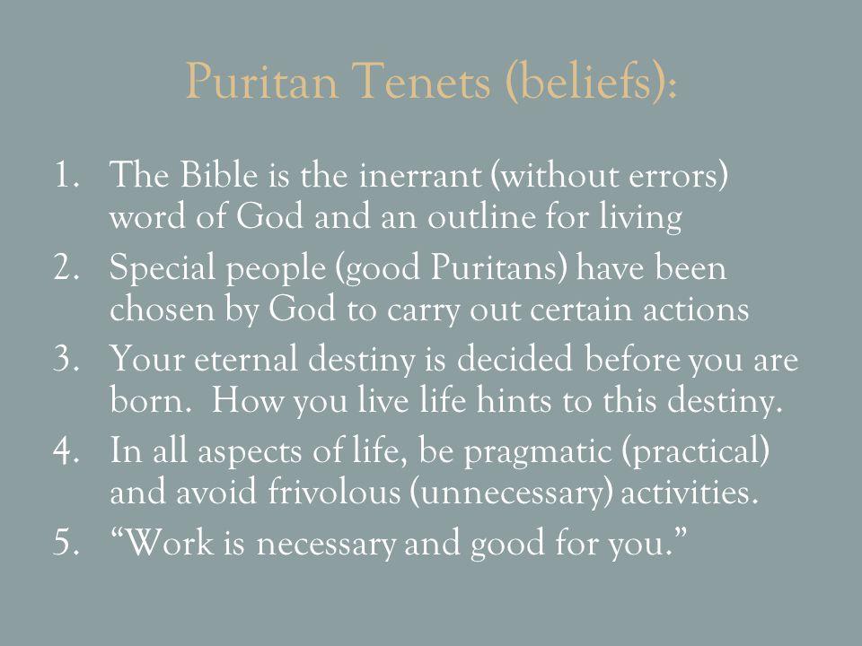 Puritan Tenets (beliefs):