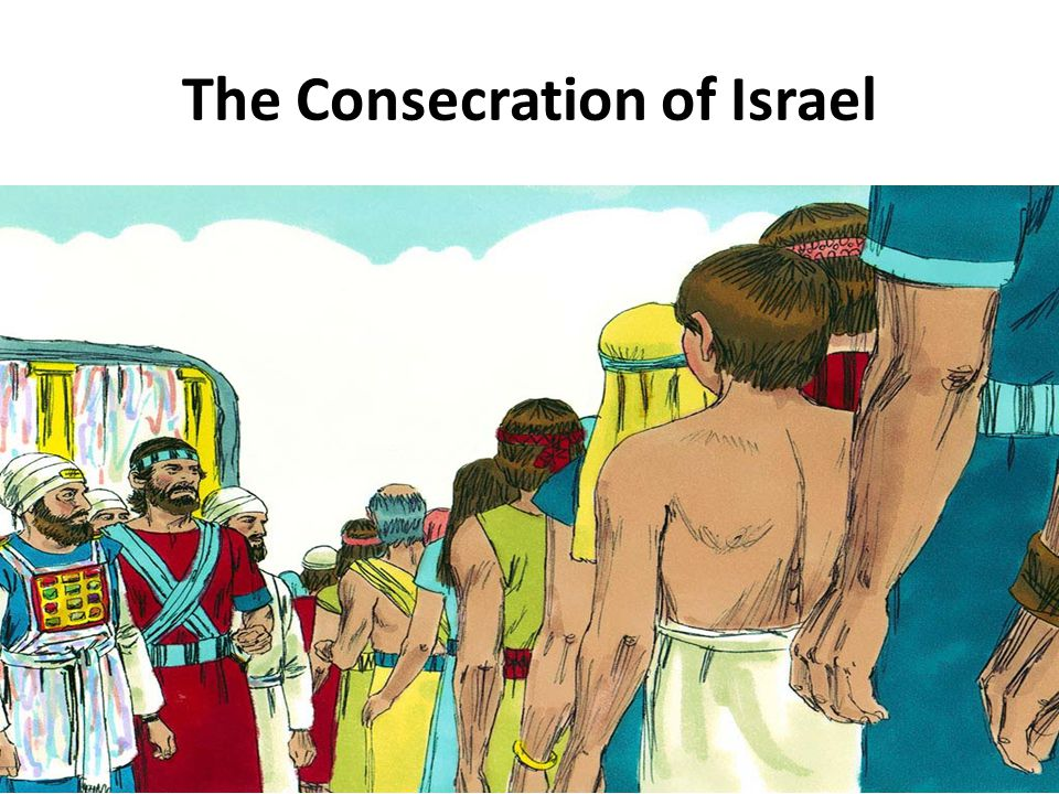 The Consecration of Israel