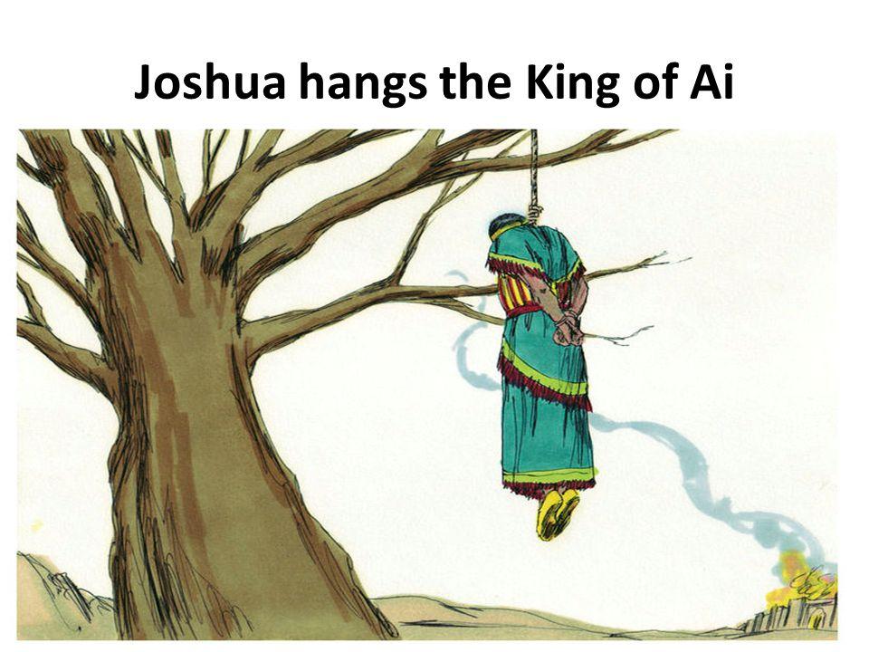 Joshua hangs the King of Ai