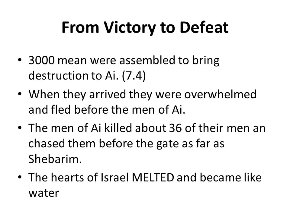 From Victory to Defeat 3000 mean were assembled to bring destruction to Ai. (7.4)