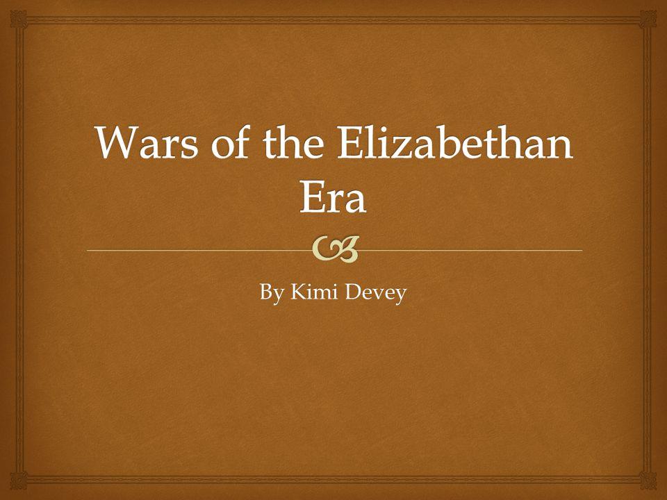 Wars of the Elizabethan Era