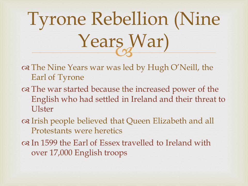 Tyrone Rebellion (Nine Years War)